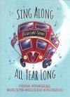 Sing Along All Year Long. Piosenki do angielskiego
