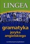 Gramatyka języka angielskiego z praktycznymi przykładami