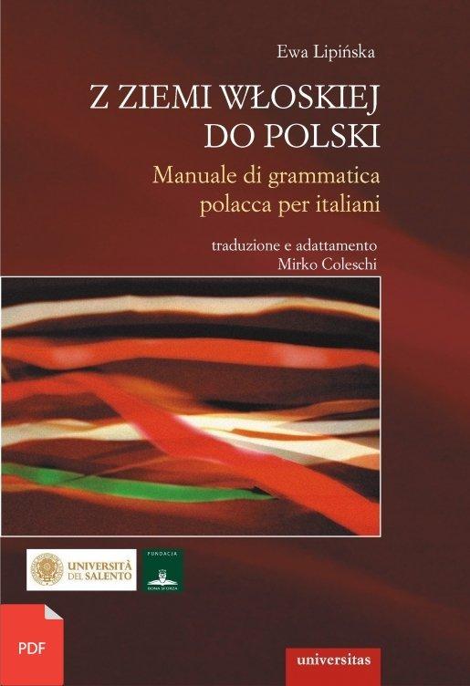 Z ziemi włoskiej do Polski. Manuale di grammatica polacca per italiani EBOOK