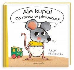 Książeczka Ale Kupa! Co masz w pieluszcze?