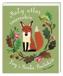 Książeczka Mały atlas zwierzaków Ewy i Pawła Pawlaków