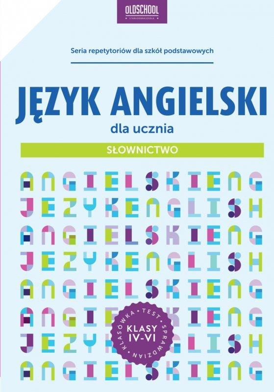 Język angielski dla ucznia. Słownictwo. eBook
