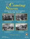 The Coming Storm - Four Battles October 1806 - June 1807