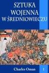 Sztuka wojenna w średniowieczu t.I