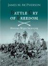Battle Cry of Freedom (miękka oprawa)