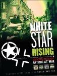 Nations at War: White Star Rising 2nd edition