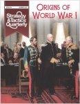 Strategy & Tactics Quarterly #14 Origins of World War I