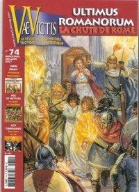 VaeVictis no. 74 Ultimus Romanorum