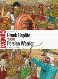 COMBAT 31 Greek Hoplite vs Persian Warrior