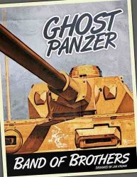 Band of Brothers: Ghost Panzer 2nd Ed.