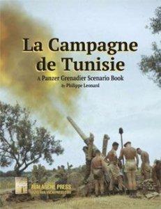 Panzer Grenadier La Campagne de Tunisie
