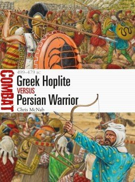 COMBAT 31 Greek Hoplite vs Persian Warrior