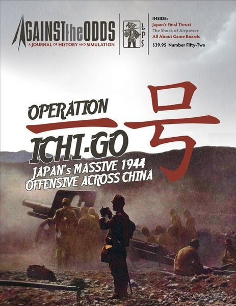 Against the Odds #52 - Operation Ichi-Go
