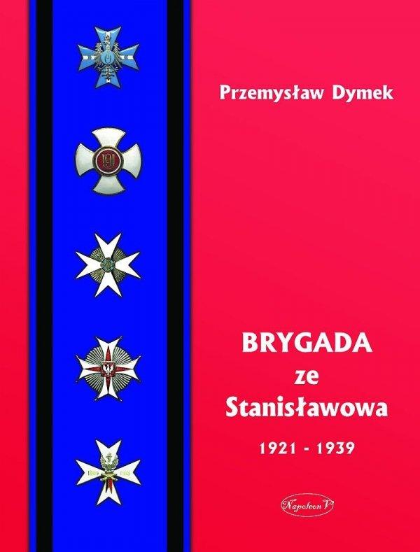 Brygada ze Stanisławowa 1921-1939