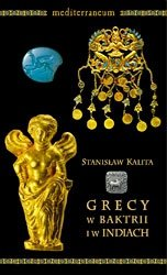 Grecy w Baktrii i w Indiach