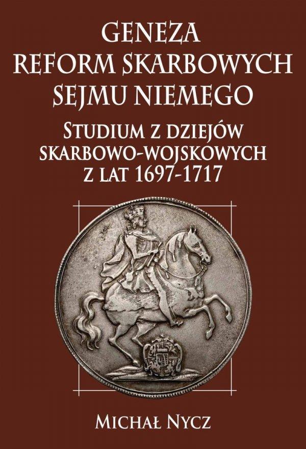 Geneza reform skarbowych Sejmu Niemego