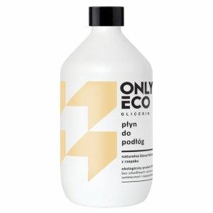 Onlyeco - Glicerin ekologiczny płyn do podłóg 500ml