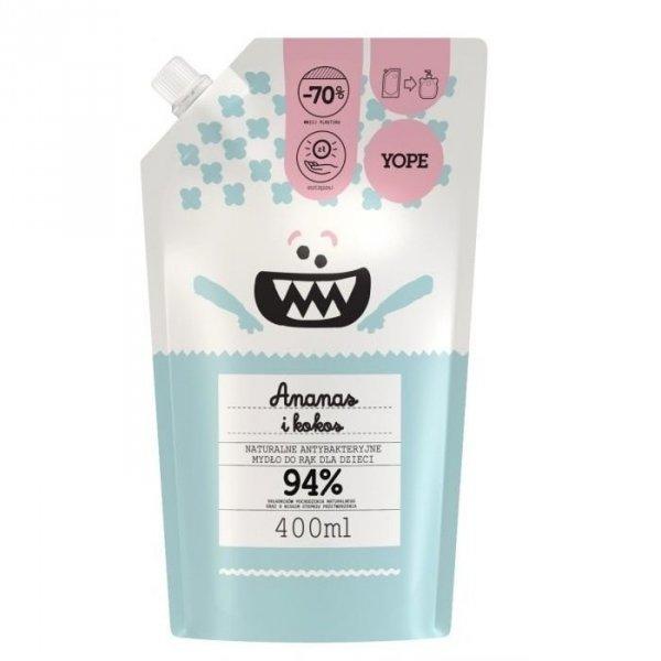 YOPE Naturalne antybakteryjne mydło do rąk dla dzieci ANANAS I KOKOS Refill 400ml