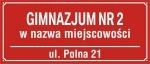 Tablica Gimnazjum Nr + nazwa miejscowośći oraz ulica (odblaskowa)