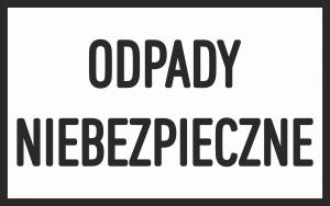 Tablica ODPADY NIEBEZPIECZNE 40/25cm