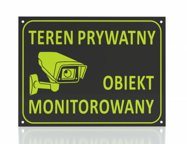 Tablica teren prywatny obiekt monitororwany