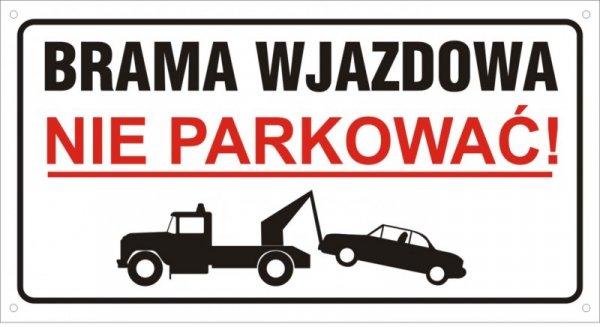 Brama wjazdowa Nie parkować