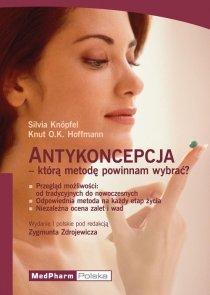 Antykoncepja którą metodę powinnam wybrać