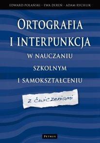 Ortografia i interpunkcja w nauczaniu szkolnym i samokształceniu