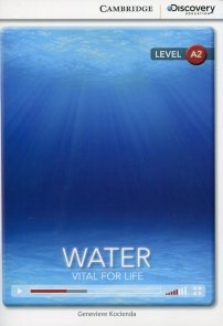 Water: Vital for Life Low Intermediate Book with Online Access