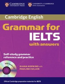 Cambridge Grammar for IELTS with answers + CD