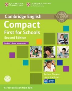 Compact First for Schools Student's Book with answers + CD