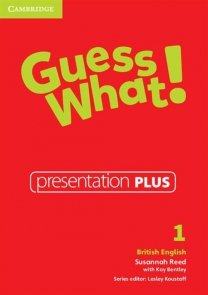 Guess What! 1 Presentation Plus British English