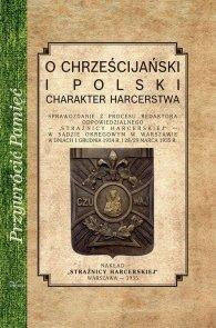 O chrześcijańskiej i polski charakter harcerstwa
