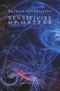 Sensitivity of Matter