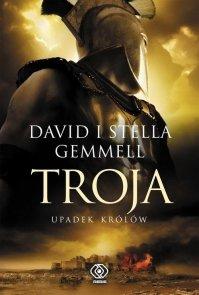 Troja Tom3 Troja Upadek królów