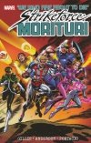 STRIKEFORCE MORITURI TP VOL 01