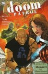 DOOM PATROL VOL 01 WE WHO ARE ABOUT TO DIE SC