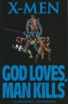 X-MEN GOD LOVES MAN KILLS SC