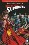WORLD WITHOUT A SUPERMAN SC (NEW EDITION)