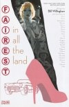 FAIREST IN ALL THE LAND HC