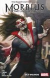 MORBIUS VOL 01 OLD WOUNDS SC