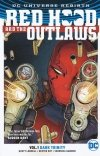RED HOOD AND THE OUTLAWS VOL 01 DARK TRINITY SC