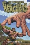 INCREDIBLE HERCULES LOVE AND WAR HC