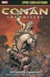 CONAN CHRONICLES EPIC COLLECTION RETURN TO CIMMERIA SC
