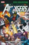 AVENGERS EPIC COLLECTION THE GATHERERS STRIKE SC **