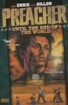 PREACHER VOL 02 UNTIL THE END OF THE WORLD SC (NEW EDITION)