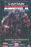 CAPTAIN AMERICA VOL 02 CASTAWAY IN DIMENSION Z BOOK 2 HC