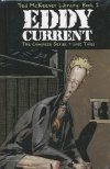 TED MCKEEVER LIBRARY VOL 02 EDDY CURRENT THE COMPLETE SERIES HC