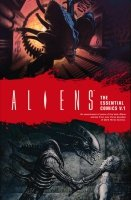 ALIENS THE ESSENTIAL COMICS VOL 01 SC (SUPERCENA przelicznik 2.90)