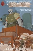 ATOMIC ROBO VOL 06 THE GHOST OF STATION X SC